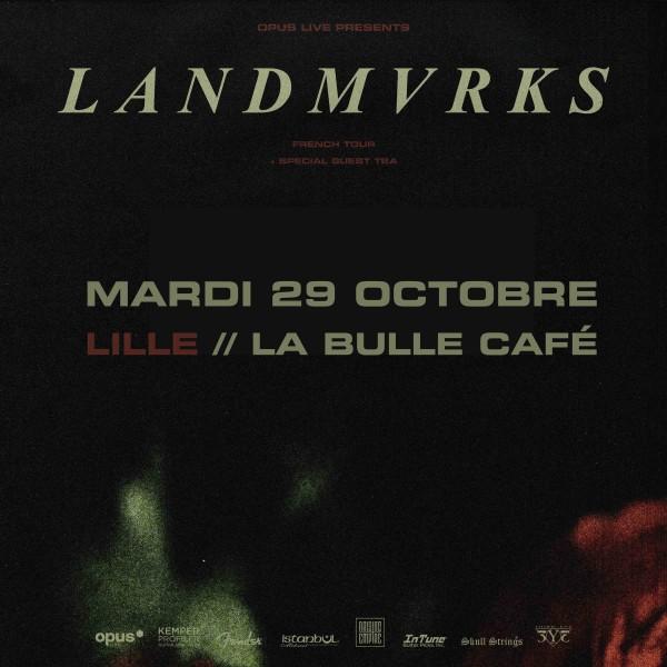 LANDMVRKS - LA BULLE CAFE - LILLE - le 29/10/2019 à 20H30