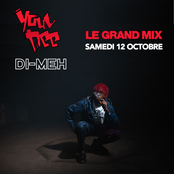 YOUV DEE + DI-MEH - LE GRAND MIX - TOURCOING - SAM. 12/10/2019 à 20H00