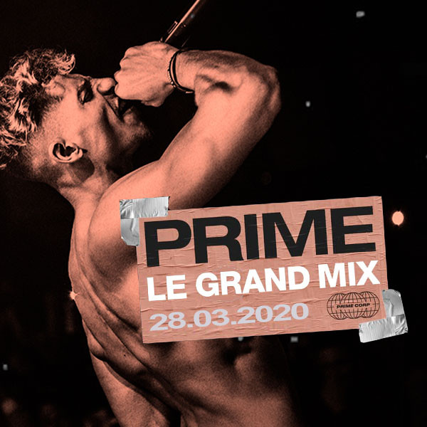 PRIME - LE GRAND MIX - TOURCOING - SAM 28/03/2020 à 20H00