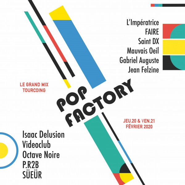 POP FACTORY - PASS 2 jours - LE GRAND MIX - TOURCOING - le 20 & le 21 FEVRIER 2020