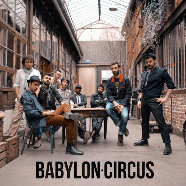 BABYLON CIRCUS - LE SPLENDID - LILLE - VEN. 02/10/2020 à 20H00