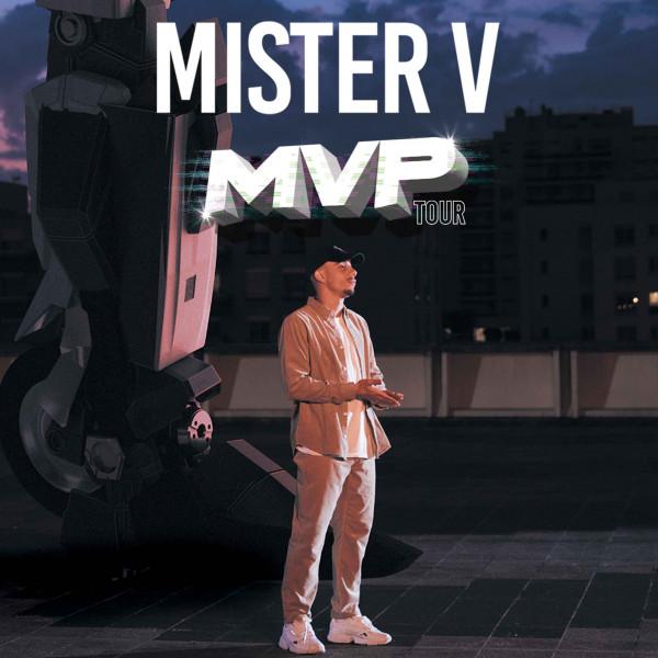 MISTER V - MVP TOUR - ZENITH DE LILLE - SAM. 27/03/2021 à 20H00