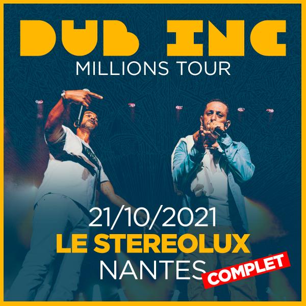 DUB INC ***COMPLET*** - LE STEREOLUX - NANTES - JEU. 21/10/2021 à 20H00