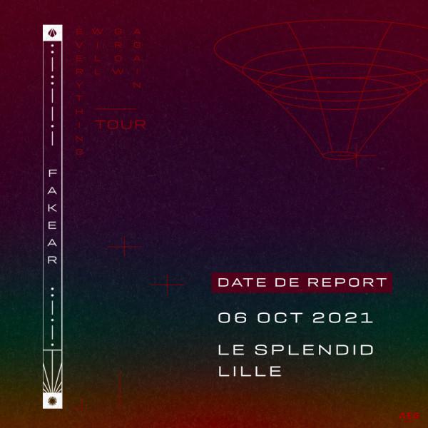 FAKEAR - LE SPLENDID - LILLE - MER. 06/10/2021 à 20H00