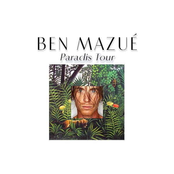 BEN MAZUE - ZENITH - LILLE - MER. 30/03/2022 à 20H00