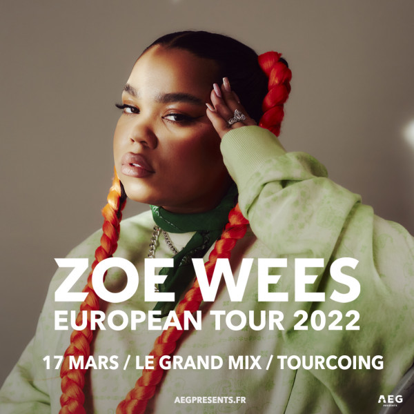 ZOE WEES - LE GRAND MIX - TOURCOING - JEU. 17/03/2022 à 20H00